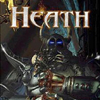 Heath: The Unchosen Path