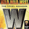 Wild Wild West: Steel Assassin
