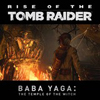 Rise of the Tomb Raider - Baba Yaga: The Temple of the Witch